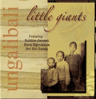 "Little Giants ""Ungalibali"" (CD)"